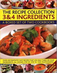 The Recipe Collection - 3 & 4 Ingredients
