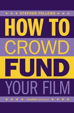 How to Crowdfund Your Film