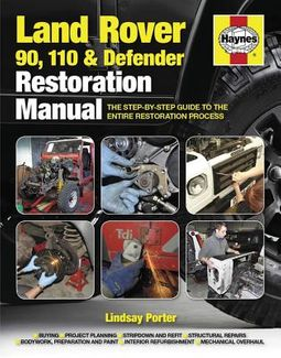 Haynes Land Rover 90, 110 & Defender Restoration Manual