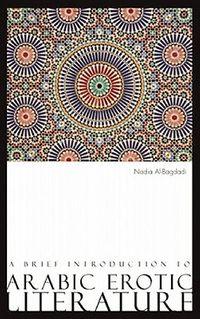 Brief Introduction to Arabic Erotic Literature