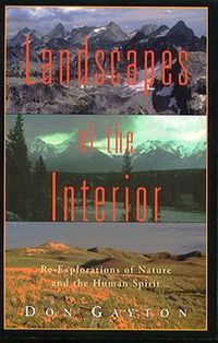 Landscapes of the Interior Re-Explorations of Nature and the Human Spirit