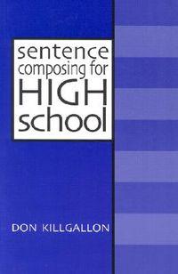 Sentence Composing for High School