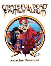 Grateful Dead Family Album