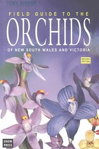 Field Guide to the Orchids of New South Wales and Victoria