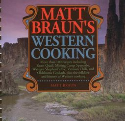 Matt Braun's Western Cooking