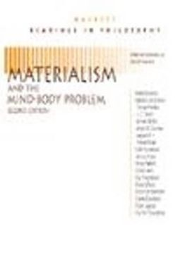 Materialism and the Mind-Body Problem