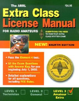 The Arrl Extra Class License Manual by Wolfgang, Larry D  (EDT)/ Reed, Dana  G  (EDT)/ Carman, R  Jan (EDT)