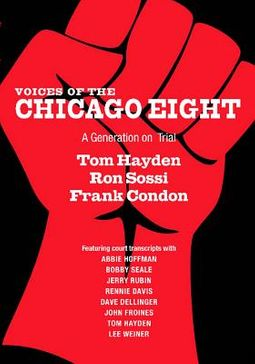 Voices of the Chicago Eight