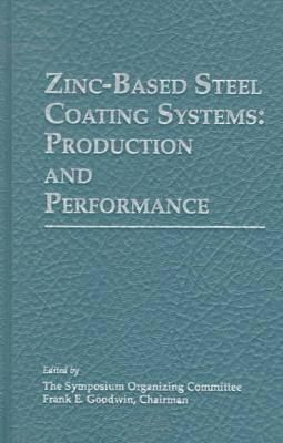 Zinc-Based Steel Coating Systems