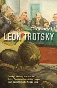 The Case of Leon Trotsky