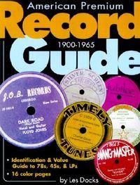 American Premium Record Guide 1900-1965