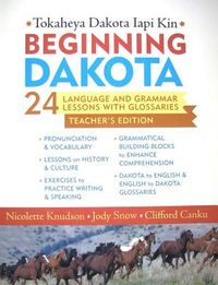 Beginning Dakota/Tokaheya Dakota Iapi Kin