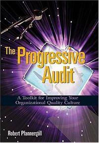 The Progressive Audit
