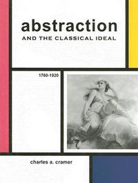 Abstraction and the Classical Ideal