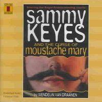 Sammy Keyes & the Moustache Mary