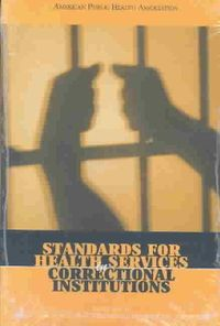 Standards for Health Services in Correctional Institutions