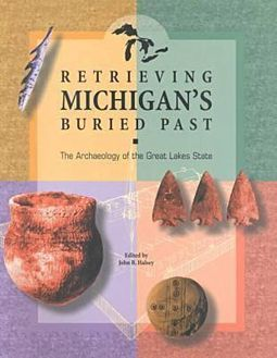 Retrieving Michigan's Buried Past