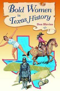 Bold Women in Texas History