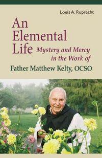 An Elemental Life