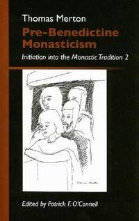Pre-Benedictine Monasticism