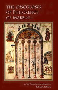 The Discourses of Philoxenos of Mabbug