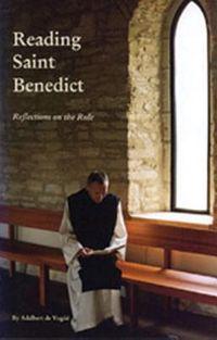 Reading Saint Benedict