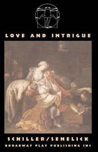 Love And Intrigue, or Luise Miller