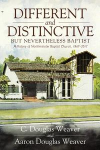 Different and Distinctive, but Nevertheless Baptist