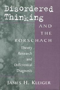 Disordered Thinking and the Rorschach