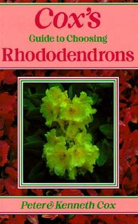 Cox's Guide to Choosing Rhododendrons