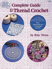 Complete Guide to Thread Crochet