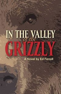 In the Valley of the Grizzly