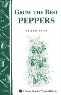 Grow the Best Peppers