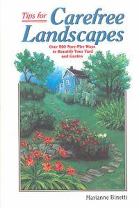 Tips for Carefree Landscapes