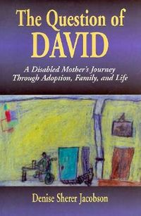 The Question of David