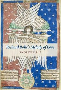 Richard Rolle's Melody of Love