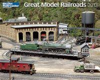 Great Model Railroads 2013