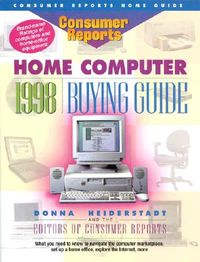Consumer Reports Home Computer 1998 Buying Guide