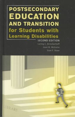 Postsecondary Education for Students With Learning Disabilities