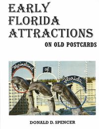 Early Florida Attractions