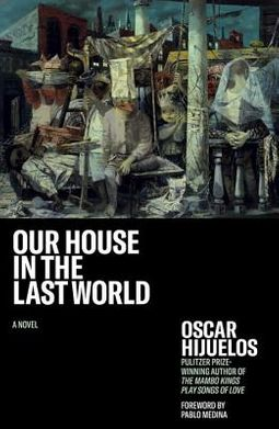 Our House in the Last World