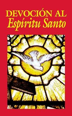 Devocion al Espiritu Santo / Devotion to the Holy Spirit