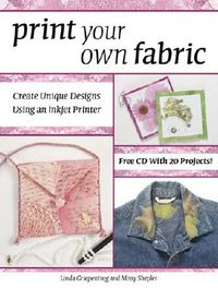 Print Your Own Fabric