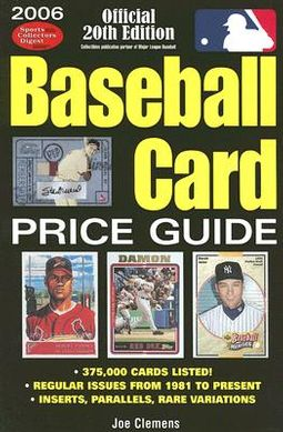 2006 Baseball Card Price Guide By Sports Collectors Digest Edt Clemens Joe Edt