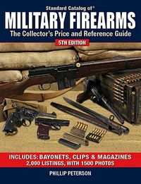 Standard Catalog of Military Firearms
