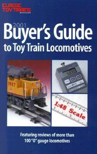 Buyer's Guide to Toy Train Locomotives
