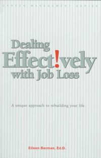 Dealing Effectively With Job Loss