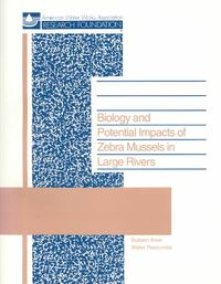 Biology and Potential Impacts of Zebra Mussels in Large Rivers