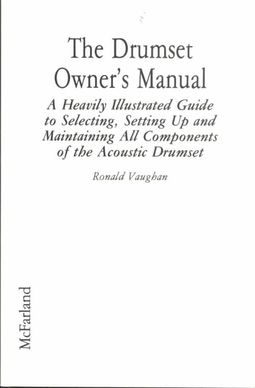 The Drumset Owner's Manual