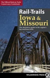 Rail-Trails Iowa & Missouri